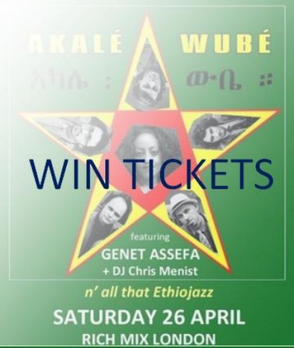 WIN tickets to see Akalé Wubé – N' All That EthioJazz