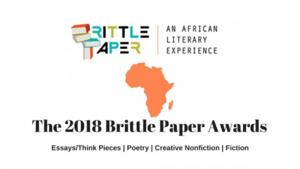 Nominations Are Open for the 2018 Brittle Paper Awards