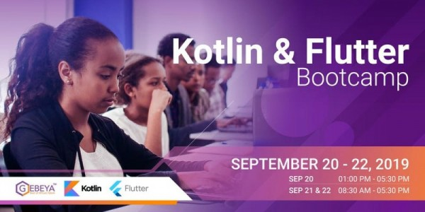 Gebeya Kotlin And Flutter Bootcamp