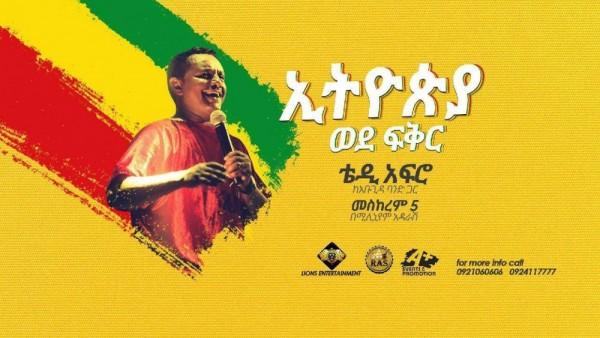 Teddy Afro Ethiopia to Love