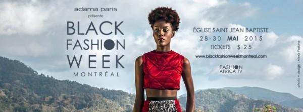Black Fashion Week Montreal 2015 - 28-30.05.15