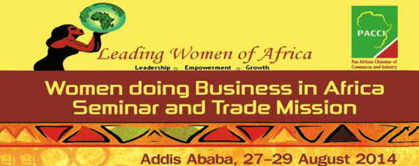 Women Doing Business in Africa Seminar and Trade Mission - 27-29.08.14