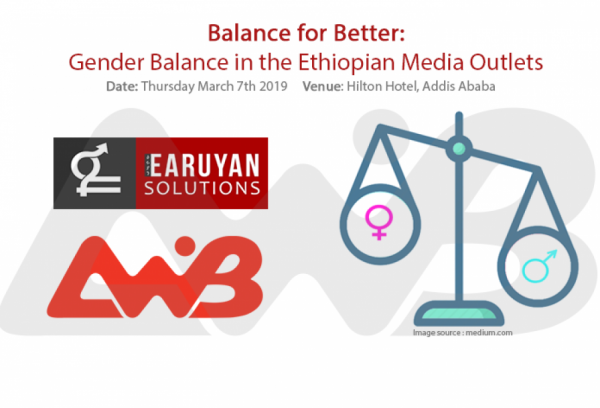 Balance for Better: Gender Balance in the Ethiopian Media Outlets